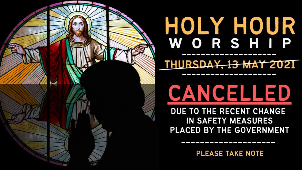 Holy Hour Cancelled