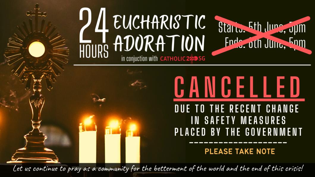 24Hr Adoration CANCELLED